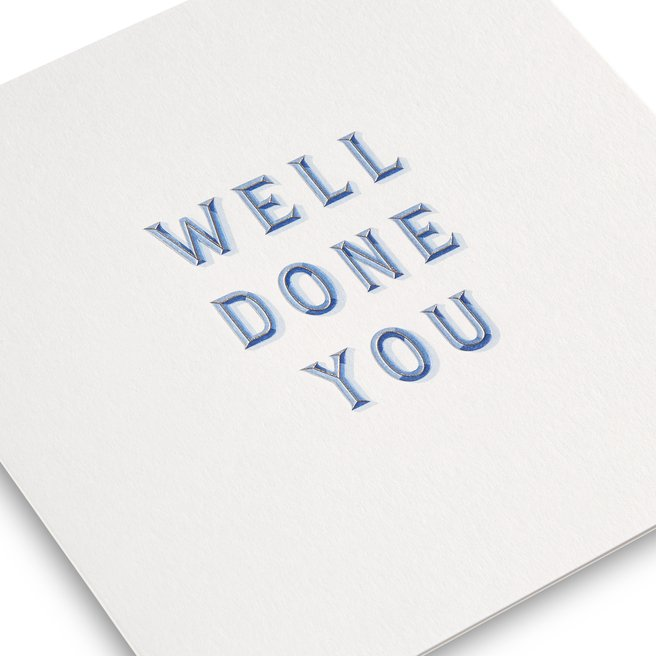 Well Done You Congratulations Cards